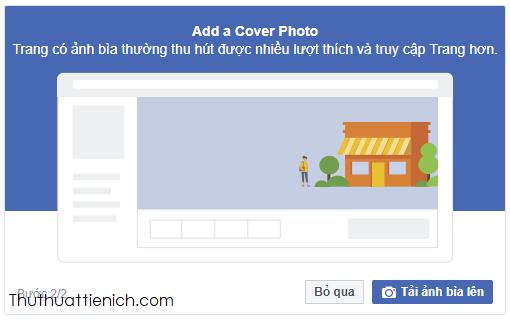 Thêm ảnh Cover Photo trang trang Fanpage hoặc thêm sau bằng cách nhấn nút Bỏ qua