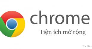 Top tiện ích mở rộng trên Google Chrome