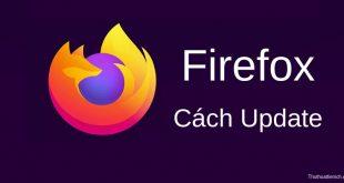 Update Firefox mới nhất