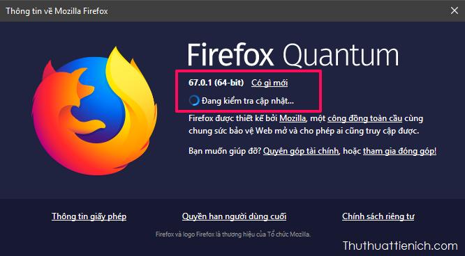 Lúc này Firefox sẽ kiểm tra phiên bản hiện tại của trình duyệt và phiên bản mới nhất để nâng cấp nếu nó đã cũ