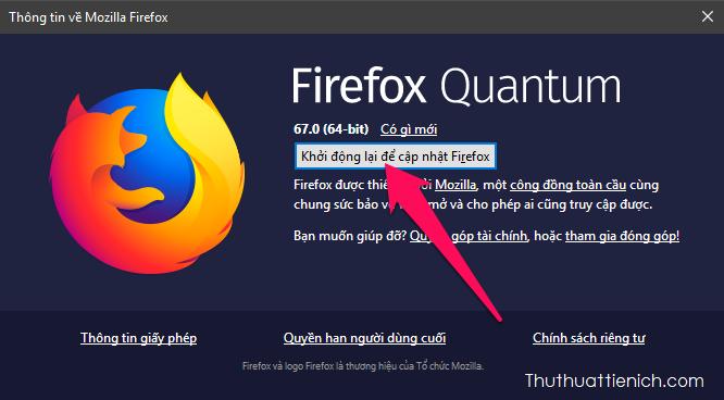 Sau khi quá trình cập nhật thành công, bạn cần chạy lại trình duyệt Firefox để hoàn tất