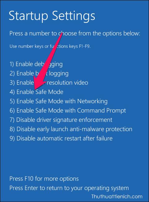 Lúc này bạn sẽ thấy menu tùy chọn khởi động nâng cao. Nhấn phím 4 trên bàn phím để vào chế độ Safe Mode, hoặc phím 5 để vào chế độ Safe Mode có mạng internet, phím 6 để vào Safe Mode với Command Prompt (CMD)