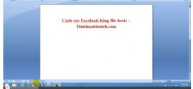 cach-vao-facebook-bang-file-host-moi-nhat-2014