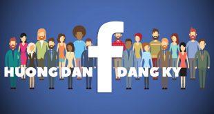 Hướng dẫn đăng ký tạo tài khoản Facebook mới nhất