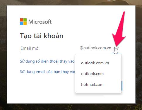 Chọn đuôi email bạn muốn tạo, ở đây có outlook.com.vn, outlook.com và hotmail.com, nhập tên email rồi nhấn Tiếp Tục
