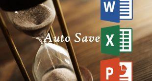 Thay đổi thời gian tự động lưu Auto Save trên Word Excel PowerPoint