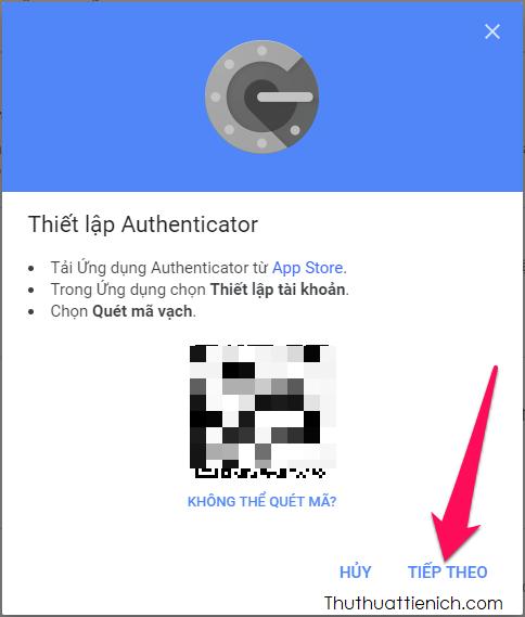Cài đặt ứng dụng Authenticator → Mở ứng dụng Authenticator và quét mã vạch