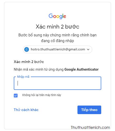 Từ những lần sau bạn cần phải nhập thêm mã xác nhận trên ứng dụng Authenticator thì mới đăng nhập được