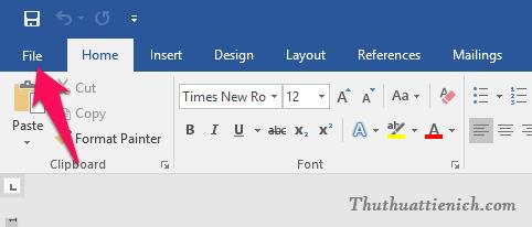 Chọn File trên thanh công cụ của Word