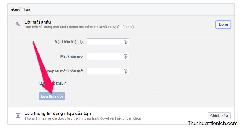 Nhập mật khẩu hiện tại và mật khẩu mới, rồi nhấn nút Lưu thay đổi