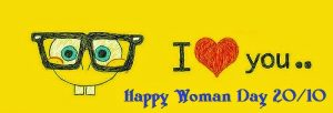 I Love You Happy Woman Day 20/10
