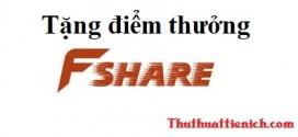 Thuthuattienich.com tặng điểm thưởng VIP Fshare.vn