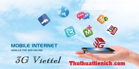 Đăng ký/ Hủy các gói cước 3G ( Mobile Internet) của Viettel
