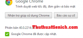 Tải Google Chrome 40 Stable Full cài đặt Offline cho windows