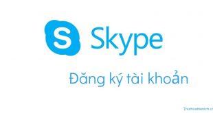 Đăng ký tạo mới tài khoản Skype tiếng Việt miễn phí (máy tính & điện thoại)