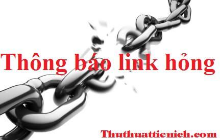 Thông báo link tải về bị hỏng trên Thuthuattienich.com