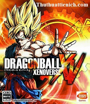 Game Dragon Ball Xenoverse - Game đối kháng, nhập vai