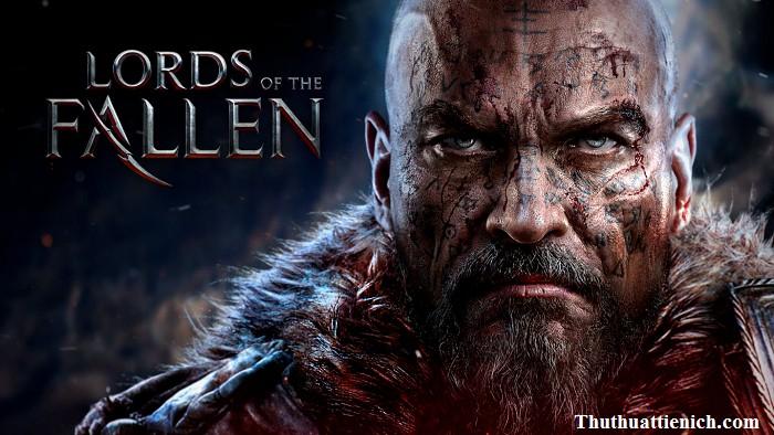 Game Lords of the Fallen - Game hành động nhập vai