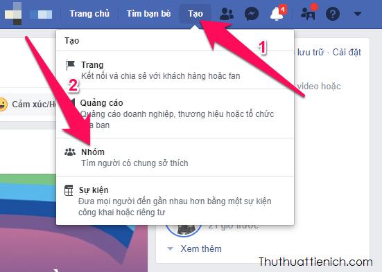 Tại trang Facebook của bạn, Nhấn nút Tạo → Nhóm