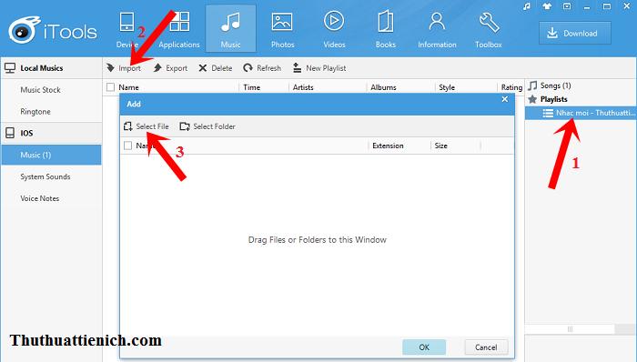 Chọn Playlist muốn thêm nhạc -> nhấn nút Import -> Select File