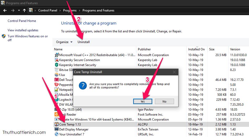 Tìm kiếm phần mềm bạn muốn xóa, nhấn vào để chọn → Nhấn nút Uninstall → Yes
