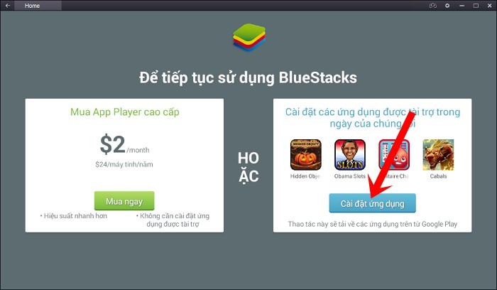 Thông báo Để tiếp tục sử dụng BlueStacks
