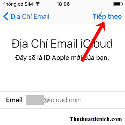 Nhập địa chỉ icloud bạn muốn tạo rồi nhấn nút Tiếp theo