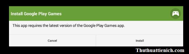 Yêu cầu cài đặt ứng dụng Google Play Games