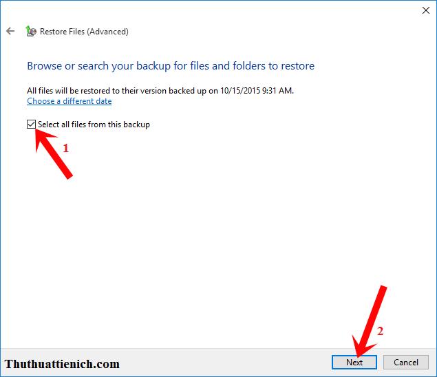 Tích vào phần Select all files from this backup rồi nhấn nút Next