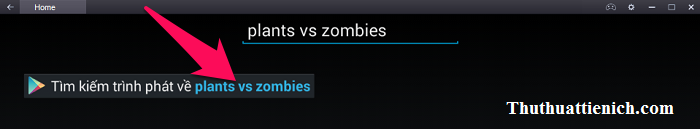 Nhấn vào dòng Tìm kiếm trình phát về plants vs zombies