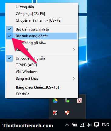 Nhấn chuột phải lên biểu tượng của phần mềm Unikey trên thanh taskbar chọn Bật tính năng gõ tắt