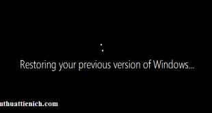 Hướng dẫn hạ cấp Windows 10 xuống phiên bản trước khi nâng cấp