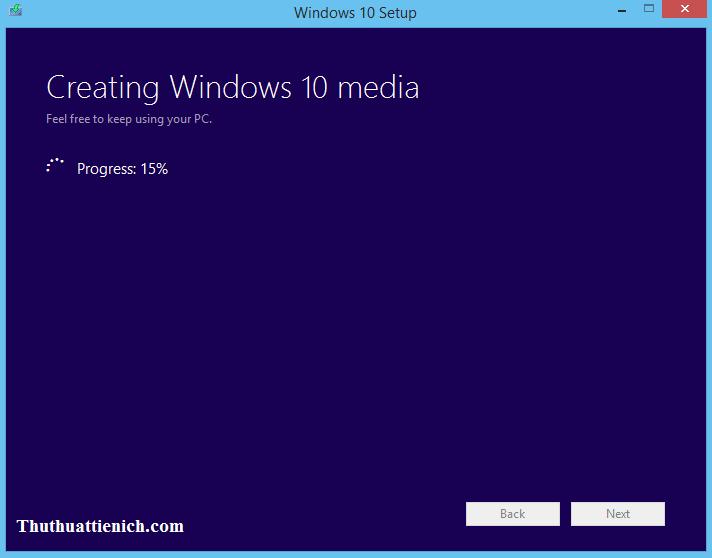 Bắt đầu quá trình tải về & chuẩn bị quá trình nâng cấp Windows 10