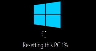 Reset Windows 10 - Khôi phục Windows 10 như mới cài đặt