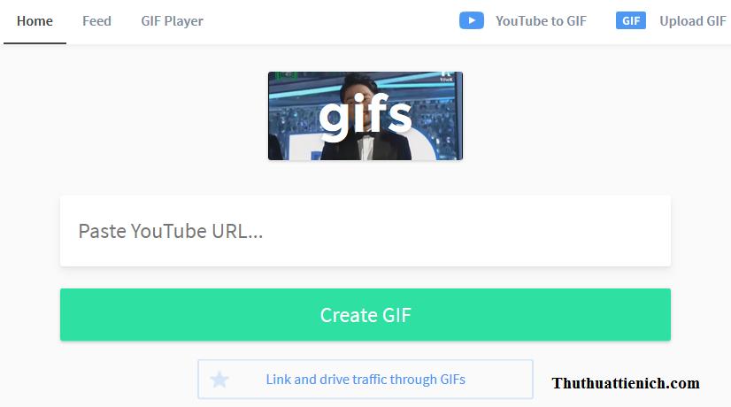 Truy cập trực tiếp trang tạo ảnh GIF và paste link Youtube