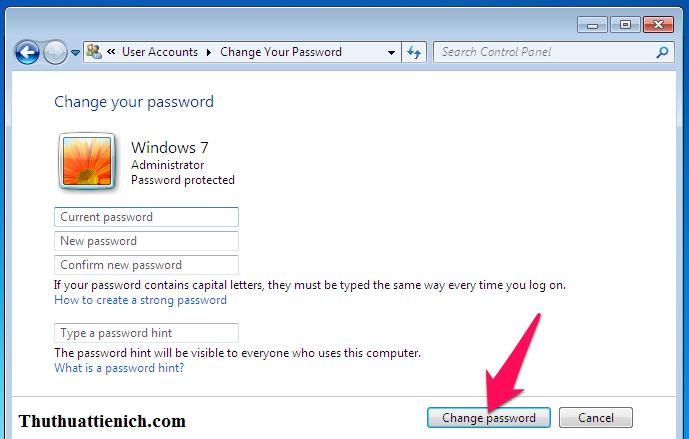 Nhập các thông tin vào Form đổi mật khẩu Windows 7 rồi nhấn nút Change Password