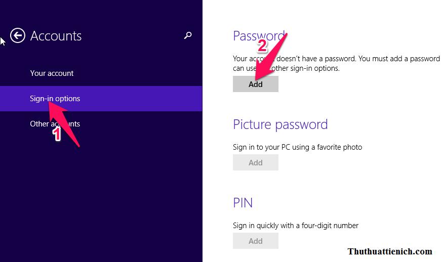 Chọn Sign-in options -> nhấn nút Add trong phần Password