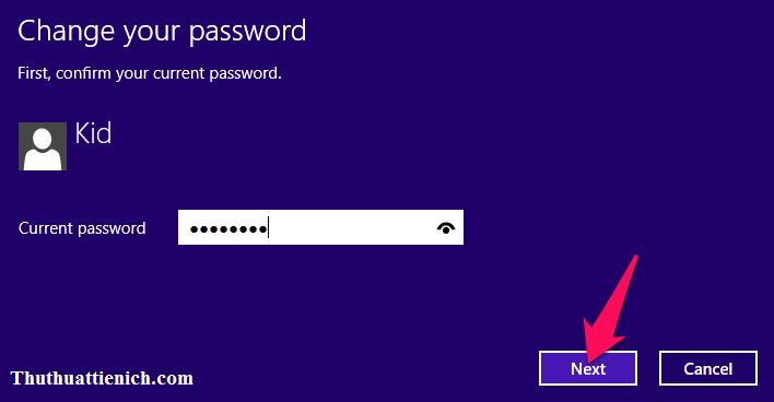 Nhập mật khẩu hiện tại rồi nhấn nút Next