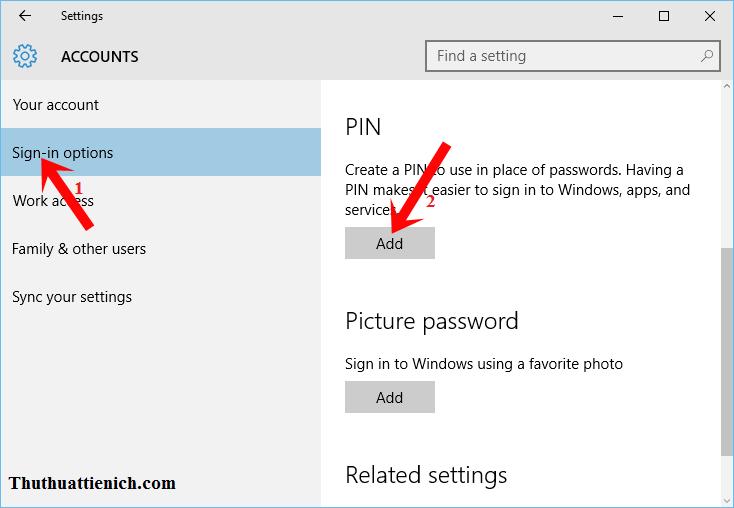 Chọn Sign-in options trong menu bên trái, nhấn nút Add trong phần PIN của cửa sổ bên phải