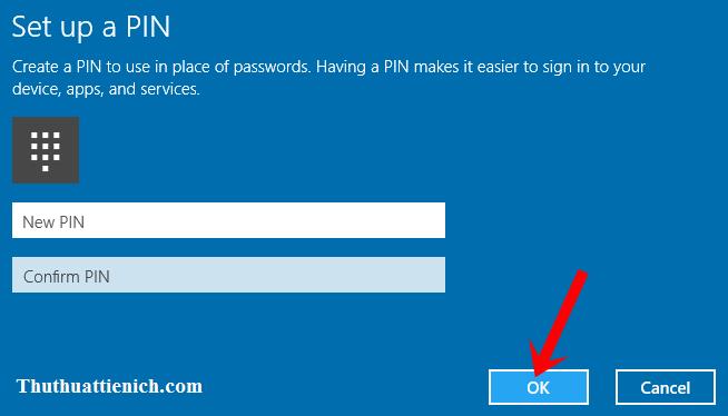 Nhập mã PIN bao gồm toàn số (ít nhất 4 số). Sau đó nhấn nút OK