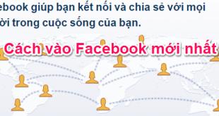 Cách vào Facebook khi bị chặn mới nhất 2016 (Update tháng 06/2016)