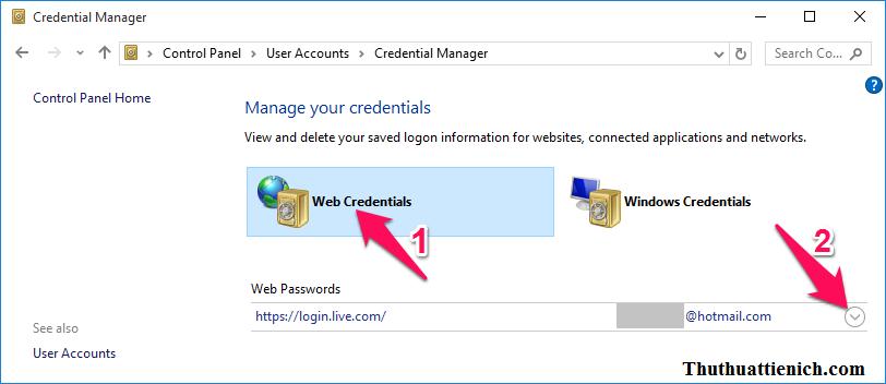 Chọn Web Credentials sau đó nhấn vào mũi tên bên phải tài khoản muốn xem mật khẩu