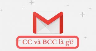 CC và BCC trong Email, Gmail là gì?