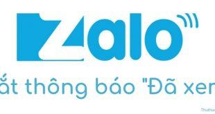 """Cách tắt thông báo """"Đã xem"""" tin nhắn khi chat Zalo"""