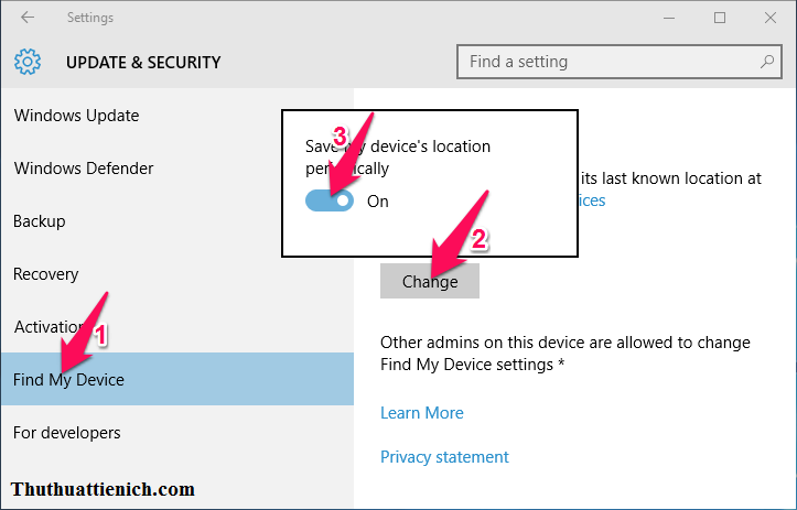 Bạn chọn Find My Device -> nhấn nút Change rồi chọn Bật (On) trong phần Save my device's location periodically