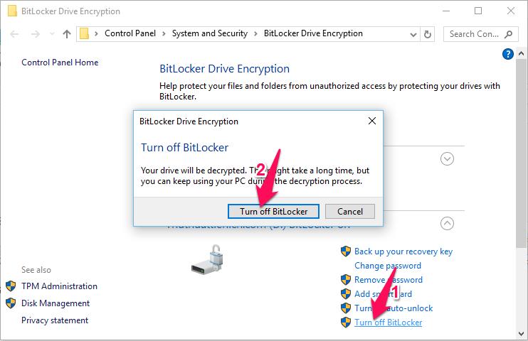 Nhấn vào dòng Turn off BitLocker trong phần ổ đĩa bạn muốn tắt BitLocker. Xuất hiện cửa sổ xác nhận, bạn nhấn nút Turn off Bitlocker.