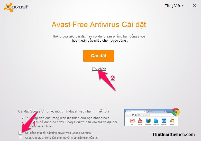 Bỏ chọn cài đặt phần mềm Avast giới thiệu rồi nhấn nút Tùy chỉnh