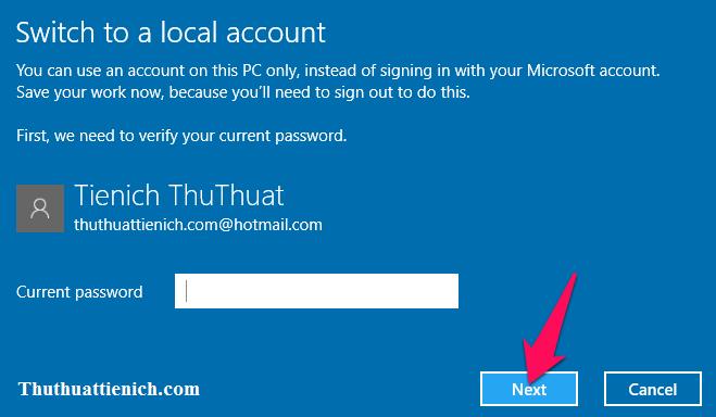 Nhập mật khẩu Windows rồi nhấn nút Next