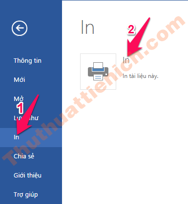 Chọn Tệp -> In -> In