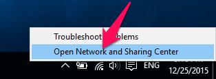 Nhấn chuột phải vào biểu tượng wifi trên thanh taskbar chọn Open Network and Sharing Center